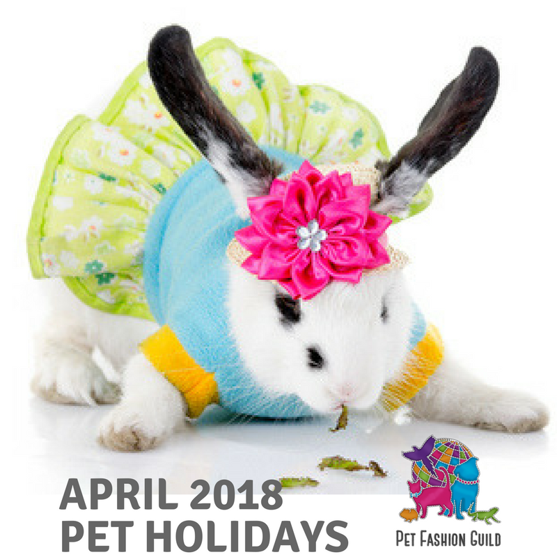 2018 April Pet Holidays