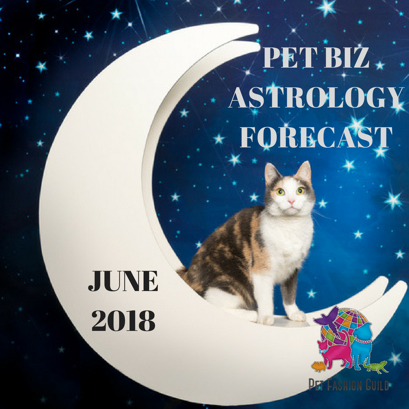 June 2018 Pet Biz Astrology Forecast
