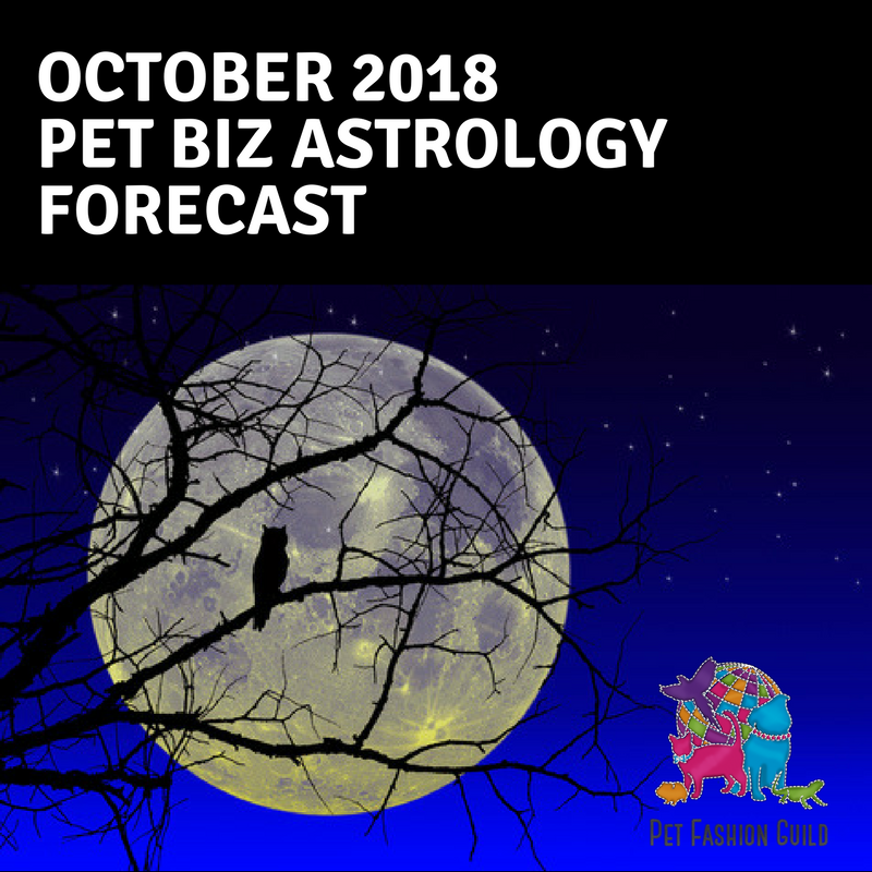 October 2018 Pet Biz Astrology Forecast
