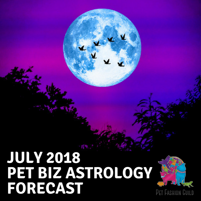 July 2018 Pet Biz Astrology Forecast