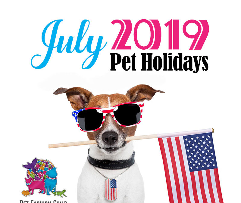 July 2019 Pet Holidays